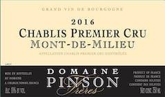 Domaine Pinson Chablis Mont de Milieu 2016