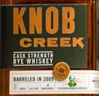 Knob Creek Cask Strength Rye  2009