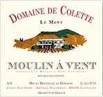 Domaine de Colette Moulin a Vent 2016